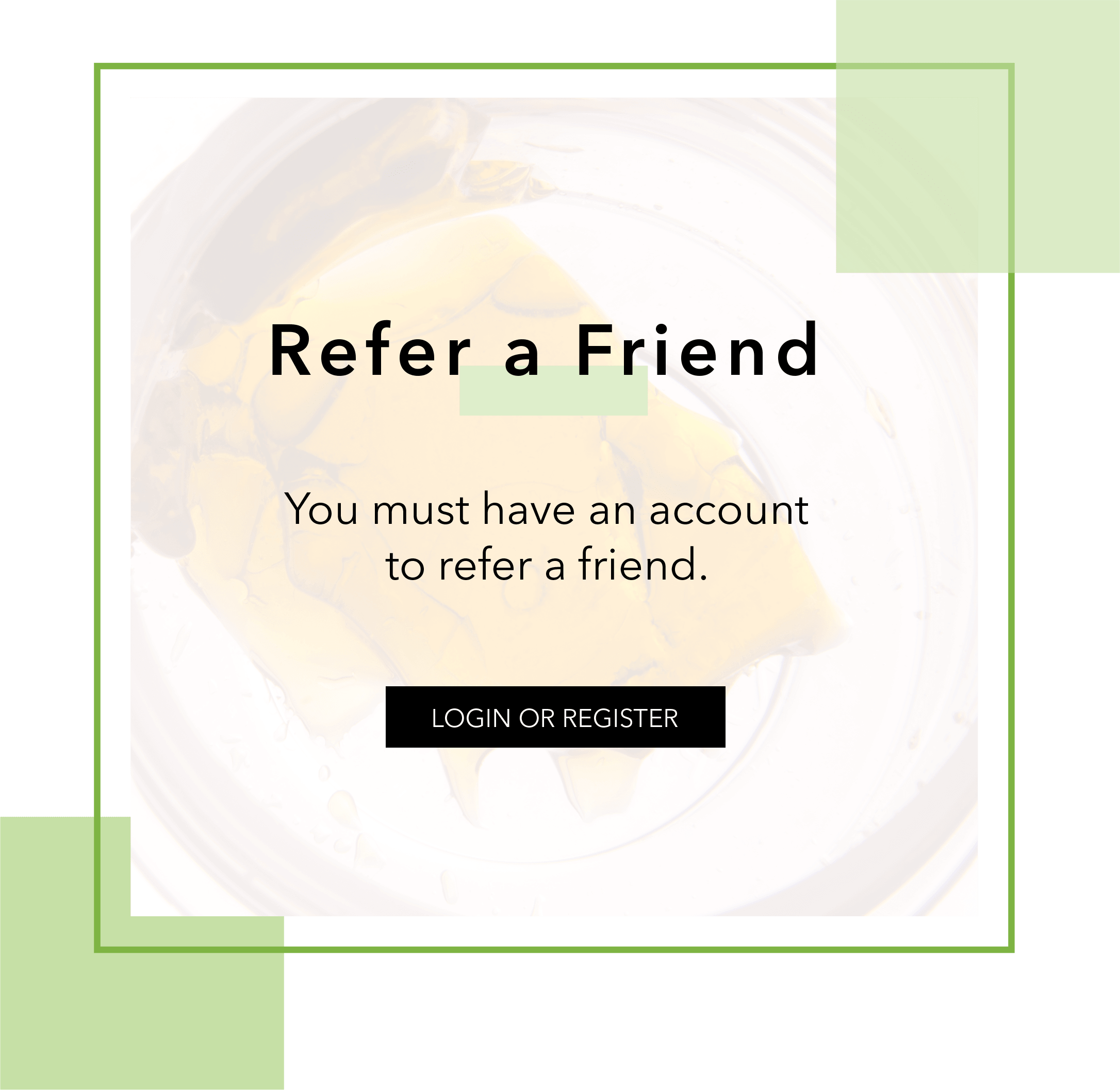 Refer a Friend | My Pure Canna | Online Dispensary Canada